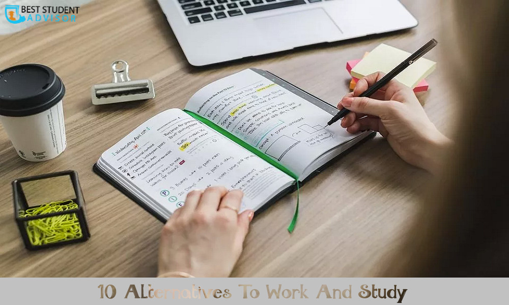 10 Alternatives To Work And Study
